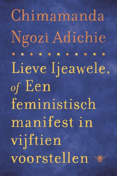 Lieve Ijeawele: een feministisch manifest in vijftien voorstellen
