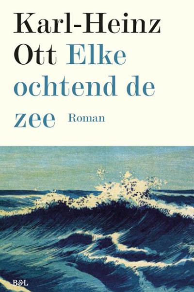 Elke ochtend de zee: poëtische reflectie op het leven