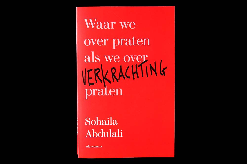 Waar we over praten als we over verkrachting praten - Sohaila Abdulali