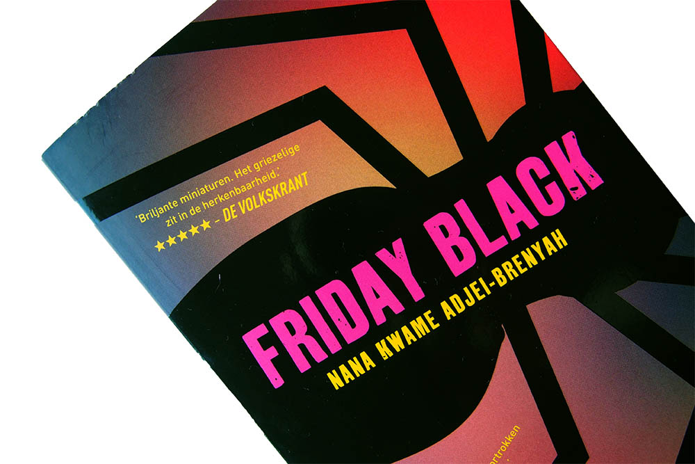 Friday Black - Nana Kwame Adjei-Brenyah