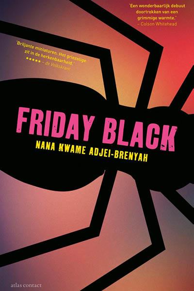 Friday Black: vlijmscherpe bundel over racisme, geweld en ons consumptiegedrag