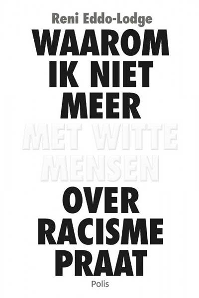 Waarom ik niet meer met witte mensen over racisme praat: een belangrijk betoog