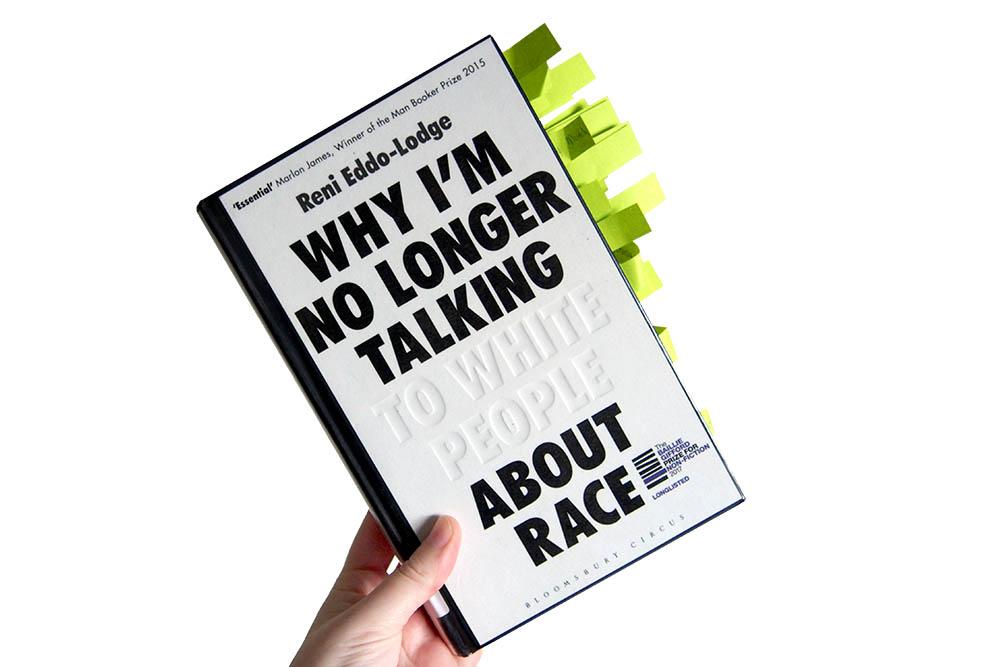Waarom ik niet meer met witte mensen over racisme praat - Reni Eddo-Lodge