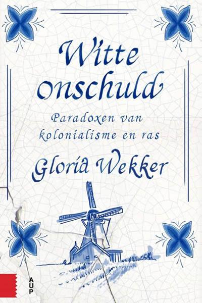 Witte onschuld: de ontkenning van racisme in Nederland