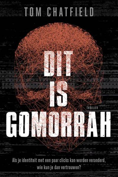 Dit is Gomorrah: de donkere kant van het web