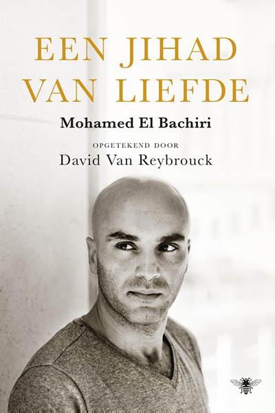 Een jihad van liefde: het leven voor en na 22 maart
