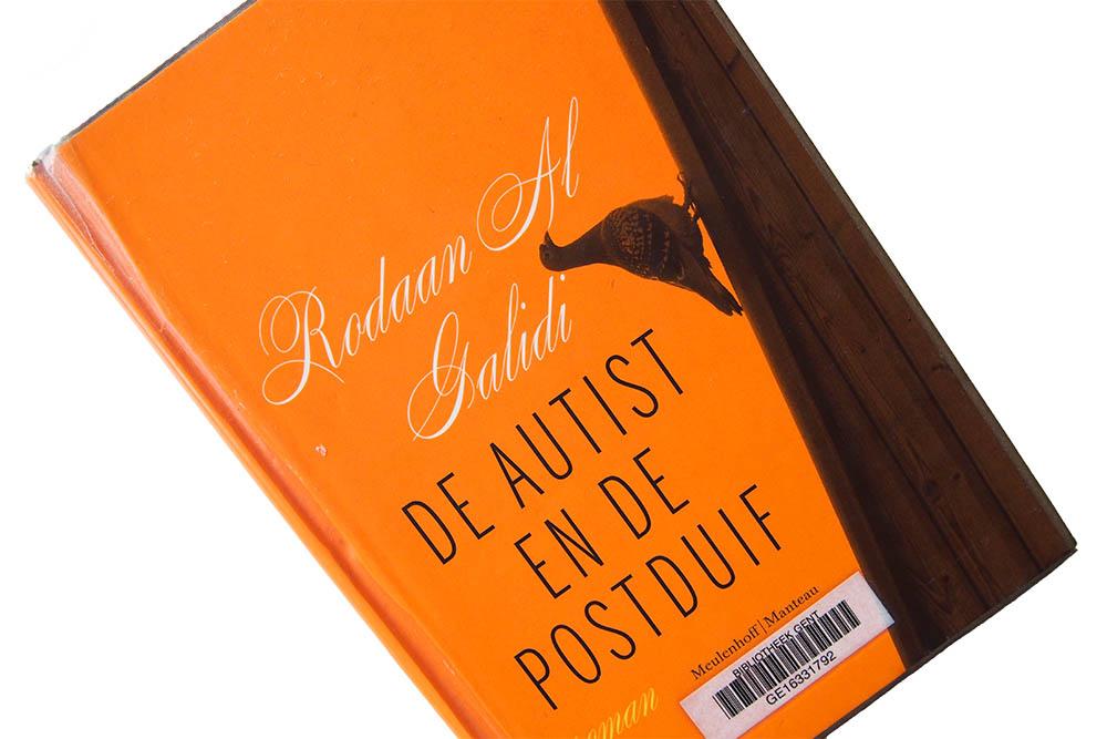 De autist en de postduif - Rodaan Al Galidi
