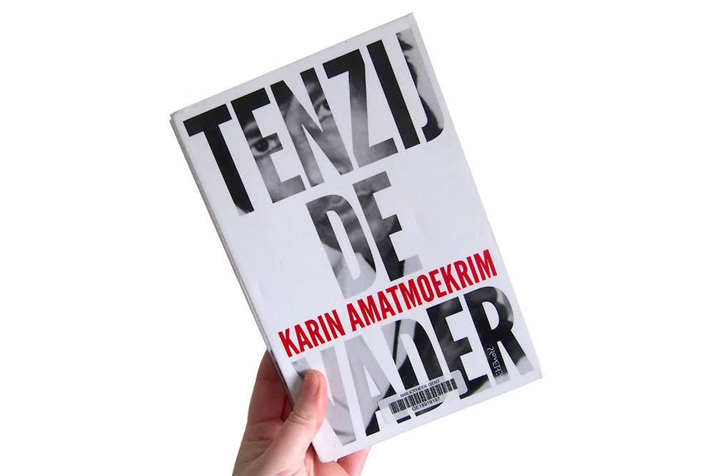 Tenzij de vader - Karin Amatmoekrim