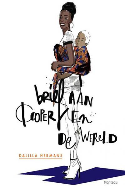 Brief aan Cooper en de wereld: opgroeien in een witte wereld