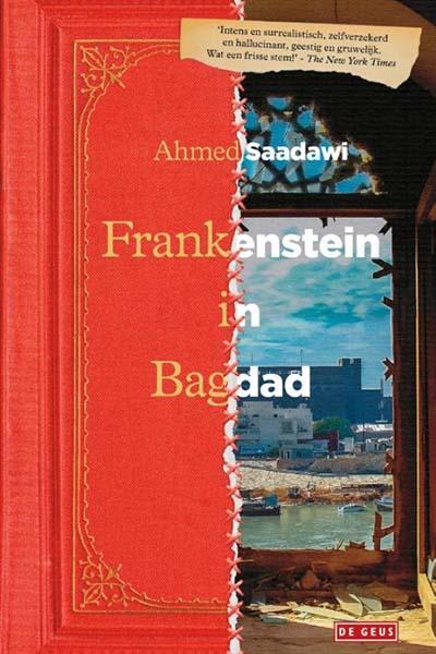 Frankenstein in Bagdad: bizar fantasieverhaal over de nasleep van een oorlog