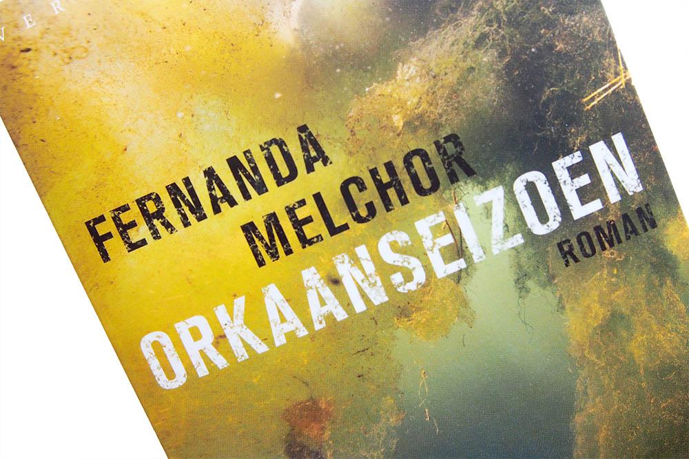 Orkaanseizoen - Fernanda Melchor