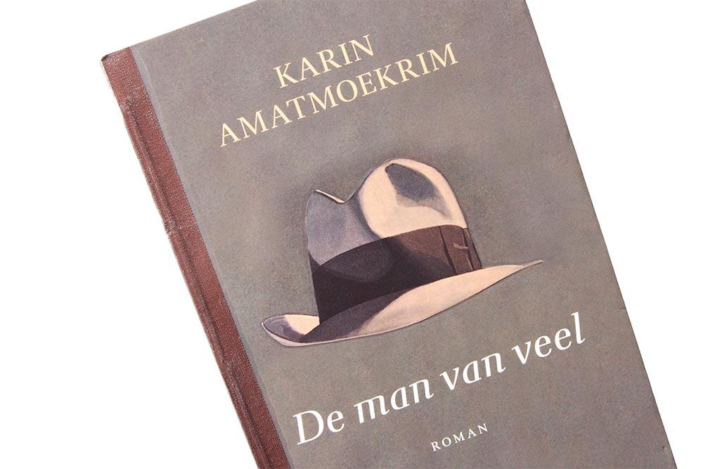 De man van veel - Karin Amatmoekrim