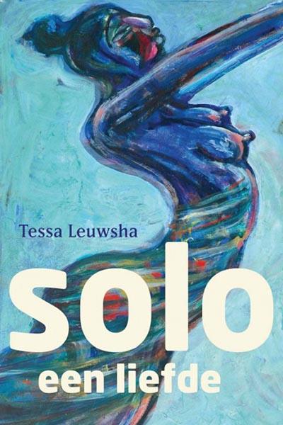 Solo, een liefde: het passionele liefdesverhaal van Solena en Orfeo