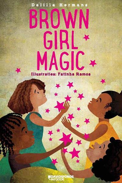 Brown girl magic: kleurrijk en belangrijk prentenboek